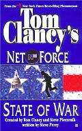 State of War Tom Clancy's Net Force #7