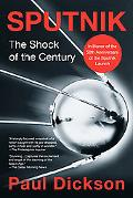 Sputnik The Shock of the Century