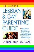 Complete Lesbian & Gay Parenting Guide