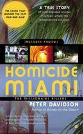 Homicide Miami: The Millionaire Killers