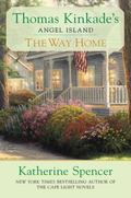 Thomas Kinkade's the Way Home