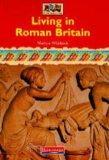 Living in Roman Britain (Romans, Saxons, Vikings)