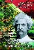 Huckleberry Finn - Mark Twain - Slavery (History in Literature: The Story Behind...) (Histor...