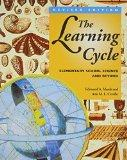 Learning Cycle Elementary School Science and Beyond