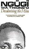 Decolonising the Mind The Politics of Language in African Literature