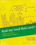 Read Any Good Math Lately? Children's Books for Mathematical Learning, K-6