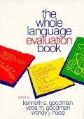 Whole Language Evaluation Book