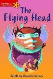 The Flying Head: Elementary Level (Heinemann English Readers)
