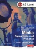 A2 GCE Media: Communication and Production
