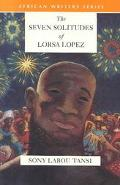 Seven Solitudes of Lorsa Lopez