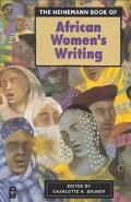 The Heinemann Book of African Women's Writing