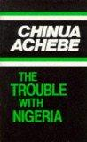 The Trouble with Nigeria (African Writers)