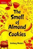 The Smell of Almond Cookies: Elementary Level (Heinemann English Readers)