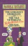 Gorgeous Georgians and Vile Victorians: AND Vile Victorians (Horrible Histories Collections)