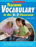 Teaching Vocabulary In The K-2 Classroom