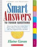 Smart Answers to Tough Questions What Do You Say When You're Asked About Fluency, Phonics, G...