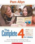 Core 4 How to Teach Reading and Writing Through Comprehensive Month-by-month Units of Study