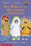 Big Bob and the Halloween Potatoes