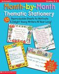 Month-By-Month Thematic Stationery 50 Reproducible Sheets to Delight and Motivate Young Writ...