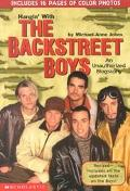 Hangin' with the Backstreet Boys: An Unauthorized Biography - Michael-Anne Johns - Paperback...