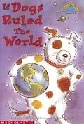 If Dogs Ruled the World (Hello Reader! Series)
