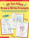 50 Fun-Filled Draw and Write Prompts