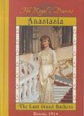 Anastasia, the Last Grand Duchess Russia 1914