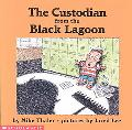 Custodian from the Black Lagoon