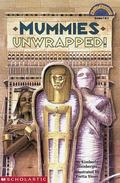 Mummies Unwrapped!