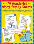 70 Wonderful Word Family Poems A Delightful Collection of Fun-To-Read Rhyming Poems With an ...