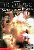 Sixth Sense: Secrets from Beyond Survivor, Vol. 1