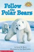 Follow the Polar Bears - Sonia W. Black - Paperback