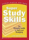 Super Study Skills The Ultimate Guide to Tests and Studying