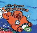 Little Orange Submarine