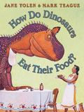 Como Comen Los Dinosaurios?/ How Do Dinosaurs Eat Their Food?
