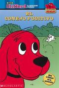 Conejo Fugitivo/Clifford and the Runaway Rabbit