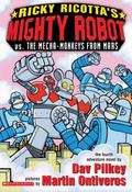 Ricky Ricotta's Mighty Robot Vs. the Mecha-Monkeys from Mars The Fourth Robot Adventure Novel