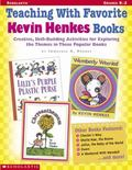 Teaching With Favorite Kevin Henkes Books Creative, Skill-Building Activities for Exploring ...