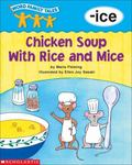 Chicken Soup Wth Rice and Mice