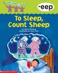 Word Family Tales -Eep: To Sleep, Count Sheep