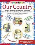 Fresh & Fun Our Country - Grades K-2
