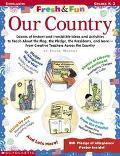 Fresh & Fun Our Country - Grades K-2