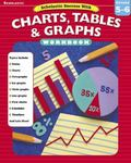 Scholastic Success With Charts, Tables, and Graphs Grades 5-6