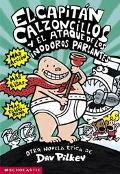 Capitan Calzoncillos Y El Ataque De Los Inodoros Parlantes/Captain Underpants and the attack...