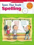 Tunes That Teach Spelling 12 Lively Tunes And Hands-on Activities That Teach Spelling Rules,...
