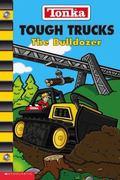 Tough Trucks The Bulldozer