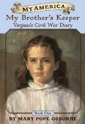 My Brother's Keeper Virginia's Civil War Diary
