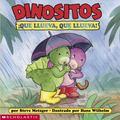 Dinositos Que Llueva, Que Llueva!