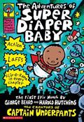 Adventures of Super Diaper Baby The First Graphic Novel