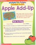 Apple Add-Up, Instant File-Folder Learning Games, Grades K-2